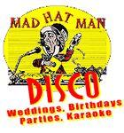 Mad Hatman Discos. Edinburgh's Best Mobile DJ